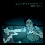 Generation Gaming (Dan Bull)